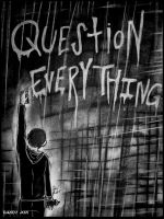 Question Everything by Dandy-Jon