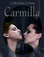 Carmilla Book Cover Number 5 by David-Zahir