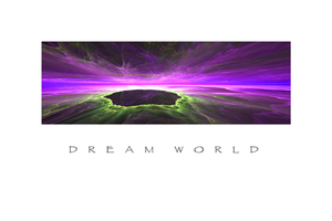Dream World by TomWilcox
