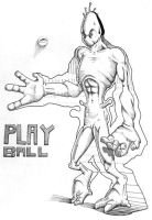 playball by sir-lord