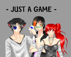 -Collab- JUST A GAME FT. LUSCIA by WongZixin