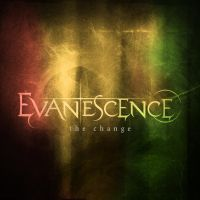 Evanescence - The Change by MonsterGaga1054