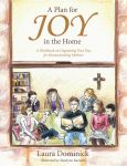 Cover Art -- A Plan for Joy in the Home by ShaylynnAnn