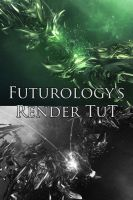 Futurology's Render TuT by Futurology
