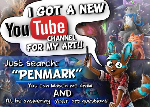 I Have a New YouTube Channel!! by Pen-Mark