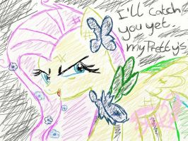 I'll catch you yet my pretties by Stepzzi