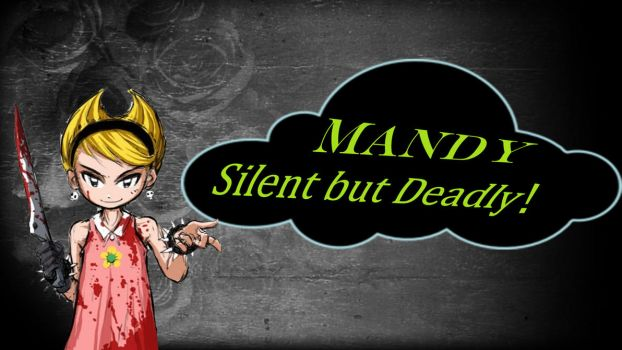 Mandy: Silent but DEADLY! by snitchpogi12