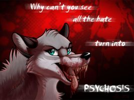 Psychosis  by WindWo1f