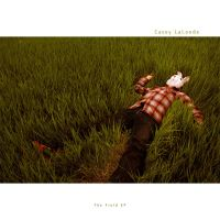 The Field EP by CaseyLaLonde