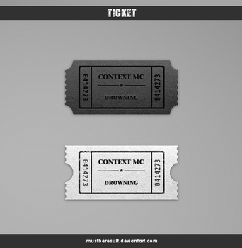 tIckeT by MustBeResult