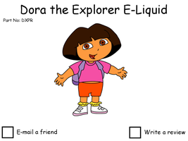 Dora the Explorer E-Liquid popup by dev-catscratch