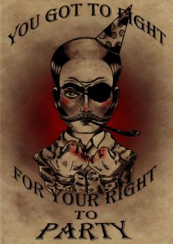 fight for your right to party by loop1974