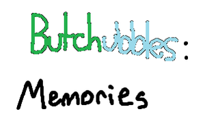 Butchubbles- A request by ppg-green-team312