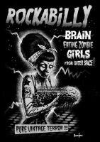 Rockabilly Brain Eater by MarcusJones