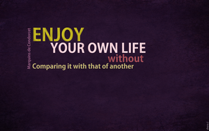 Enjoy your own life by shera00