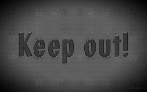 Keep out by fasbra