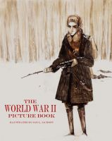 The World War II Picture Book by Russalad