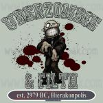 UBERZOMBIE and FILTH gear by thedarkcloak