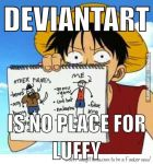 You never met luffy on da by zatchbell121