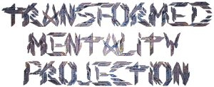 Transformed Mentality Projection Font 3D by TomasMascinskas