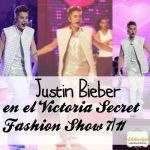 Justin en el Victoria Secret Fashion Show 7-11 by tutosLaruFiore