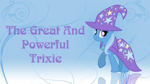 The Great And Powerful Trixie by GTG12ification