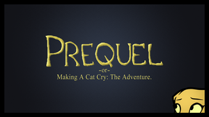 Prequel  -or-  Making A Cat Cry: The Wallpaper by AMKitsune