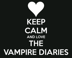 Keep-calm-and-love-the-vampire-diaries! by CreaturefromtheVoid