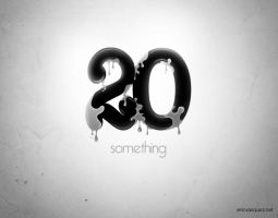 20 Something by ericvasquez