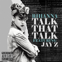 Rihanna - Talk That Talk Ft. Jay Z by other-covers