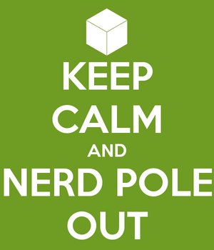 Minecraft - Keep Calm and Nerd Pole Out by Kunstlerromanable
