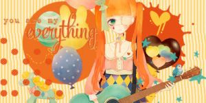 You are my everything by Lehe