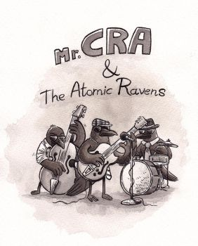 Mr. Cra and The Atomic Ravens by fecama