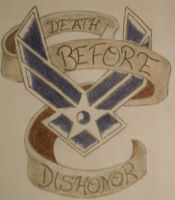 Air Force - Death before Dishonor by Hippsj93