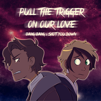 Pull the trigger on our love by CrispyCh0colate