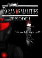 Star Wars: Paranormalities: Episode I poster by GahmahRaan