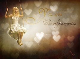 You are the only exception by bluezircon-graphics