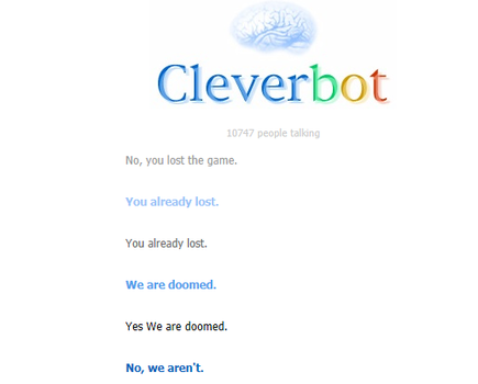 Cleverbot we are doomed by yaoi-fangirl234