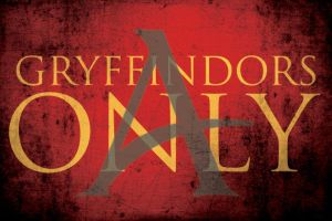 Gryffindors Only! by moonyjlupin