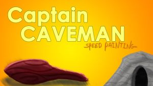 Captain Caveman speed painting thumbnail titlecard by IDROIDMONKEY