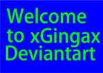 welcome to xGingax Deviantart by Frostypuppywolf
