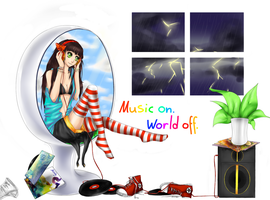 Music on - World off by Lorythme