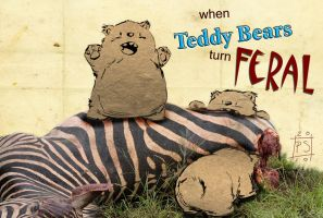 When Teddy Bears Turn Ferral by PaulSkelton