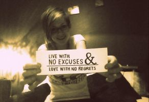 No Regrets No Excuses by TwentyFiveDays