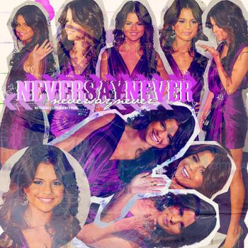 + Selena says never by withmusicinmyheart