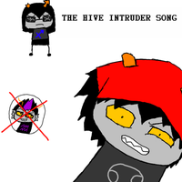 THE HIVE INTRUDER SONG by BeMyKismesis