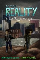 After Reality Chapter 1 - To Look Fear in His Eyes by graphicspark