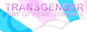 Transgender Day Of Remembrance FaceBook Cover by LeiAndLove