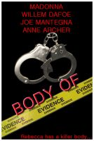 Body Of Evidence Movie Poster by iwonderbc