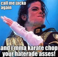hehe don't piss off Michael!! by MJsMoonwalkinBaby